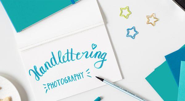 Handlettering und Fotografie